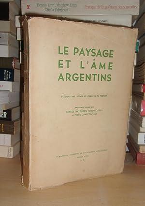 Le Paysage et L'Âme Argentins : Descriptions,: Carlos Ibarguren -