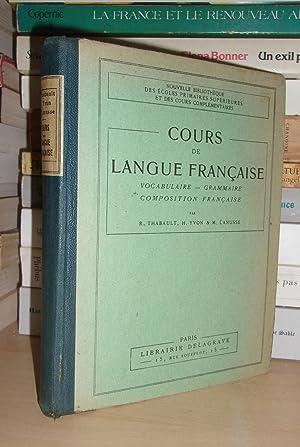 Cours De Langue Française - Cours Moyen: Charles Maquet -