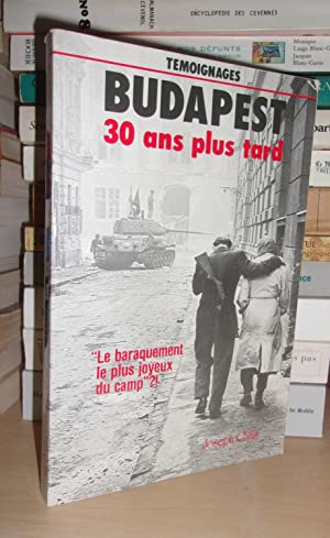 Budapest, 30 Ans Plus Tard : Conçus et Réalisés Par Hans Henning Paetzke, ...