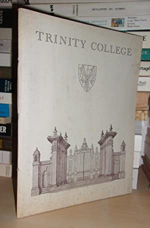 TRINITY COLLEGE : A Short Guide and History, M. Maclagan, M.A., F.S.A., F.R. Hirst. S. Fellow and...