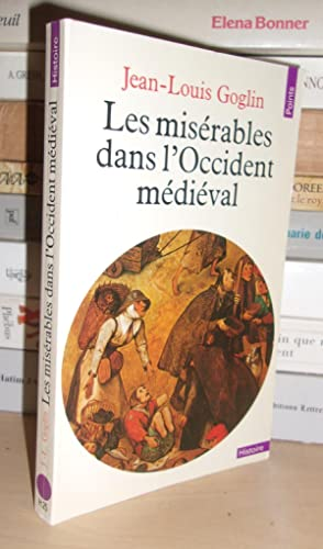 LES MISERABLES DANS L'OCCIDENT MEDIEVAL