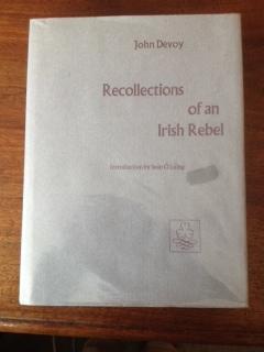 Recollections of an Irish Rebel: Devoy, John