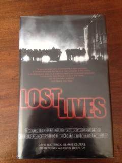 Lost Lives: The Stories of the Men,: McKittrick, David. Kelters,