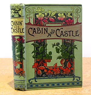 Cabin and Castle or Barney's Story