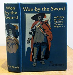 Won by the Sword a Story of the Thirty Years War