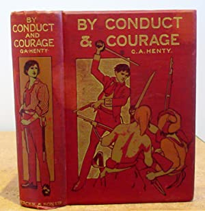 By Conduct & Courage - A Story of the Days of Nelson