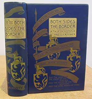 Both Sides the Border, A Tale of Hotspur and Glendower