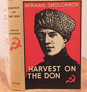Harvest on the Don by Mikhail Sholokhov - A Sequel to Virgin Soil Upturned