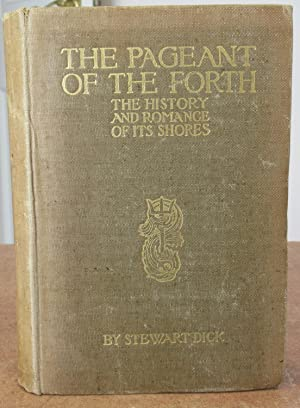 The Pageant of the Forth, The History and Romance of its Shores