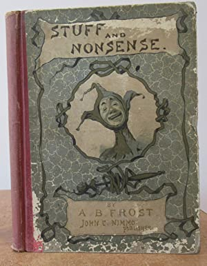 Stuff and Nonsense by A B Frost