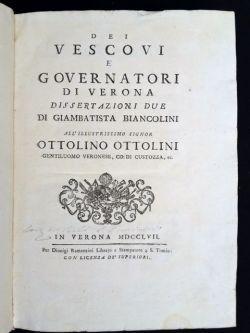 Dei vescovi e governatori di Verona dissertazioni: Biancolini Giambattista.