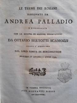 Le terme dei romani disegnate da Andrea: Bertotti Scamozzi Ottavio.