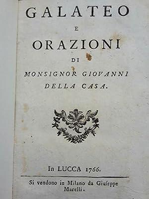 Galateo e orazioni.: Della Casa Giovanni.
