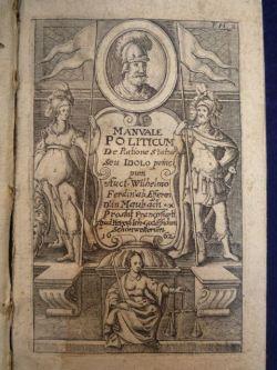 Manuale politicum de ratione Status seu Idolo: Efferen Wilhelm Ferdinand