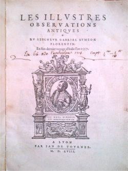 Les illustres observations antiques du seigneur Gabriel: Simeoni Gabriele.