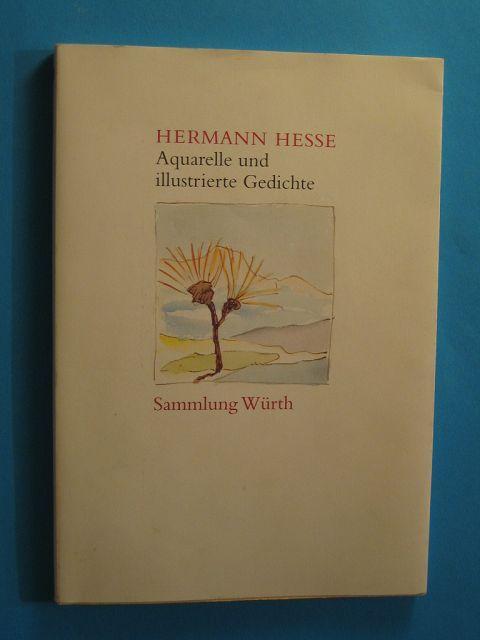 Aquarelle und illustrierte Gedichte. Katalog zur Ausstellung: Hesse, Hermann