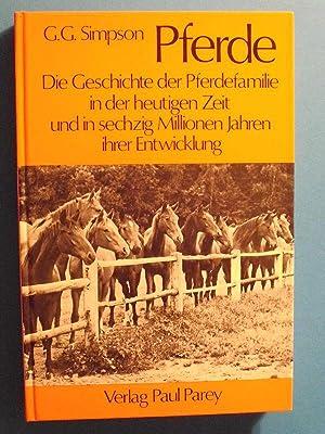 Pferde. Die Geschichte der Pferdefamilie in der: Simpson, George Gaylord