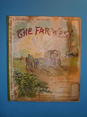 The Far West. Illustrated by Andrew Melrose.