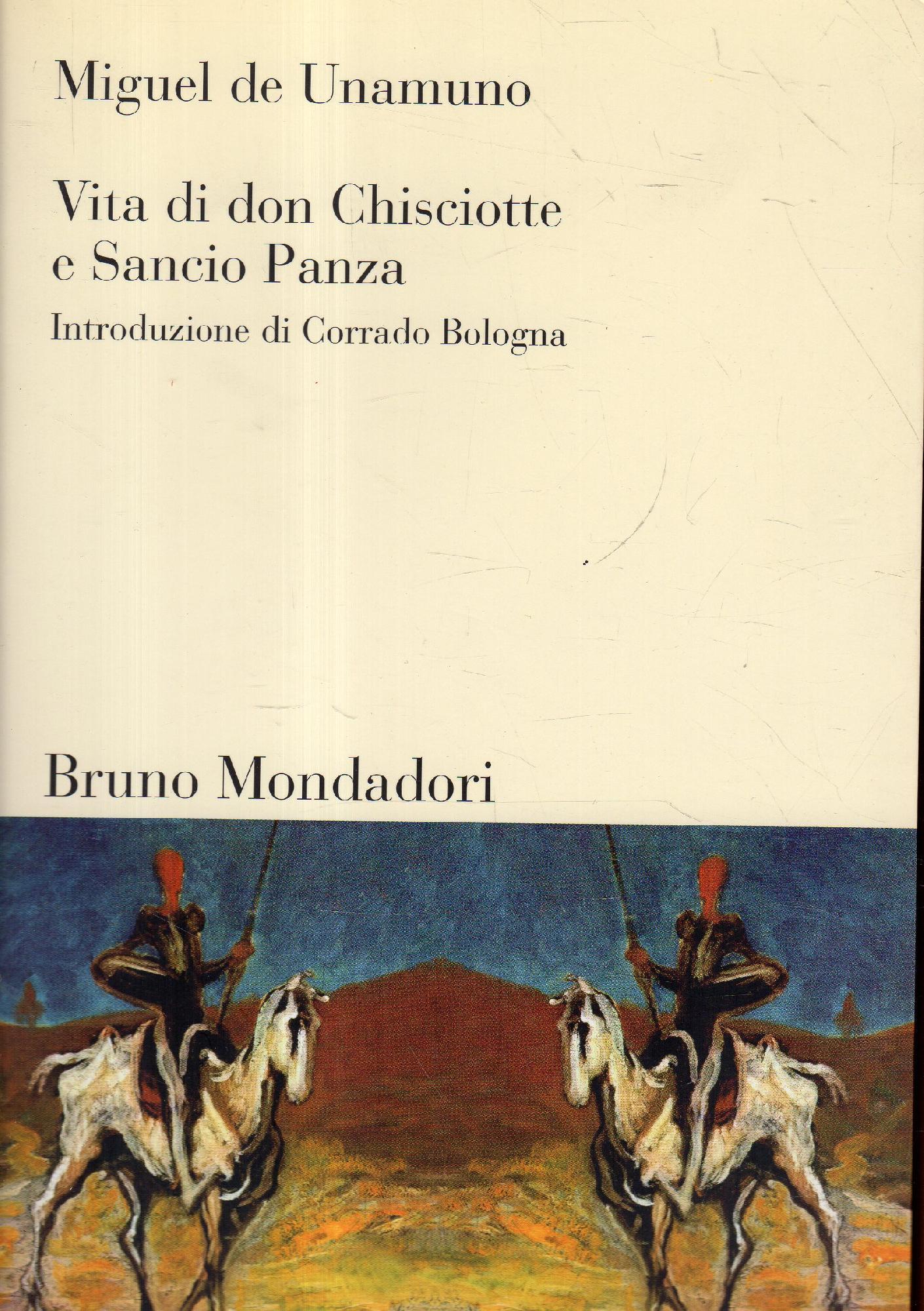Vita di Don Chisciotte e Sancio Panza - Unamuno, Miguel : deGasparetti, AntonioBologna, Corrado