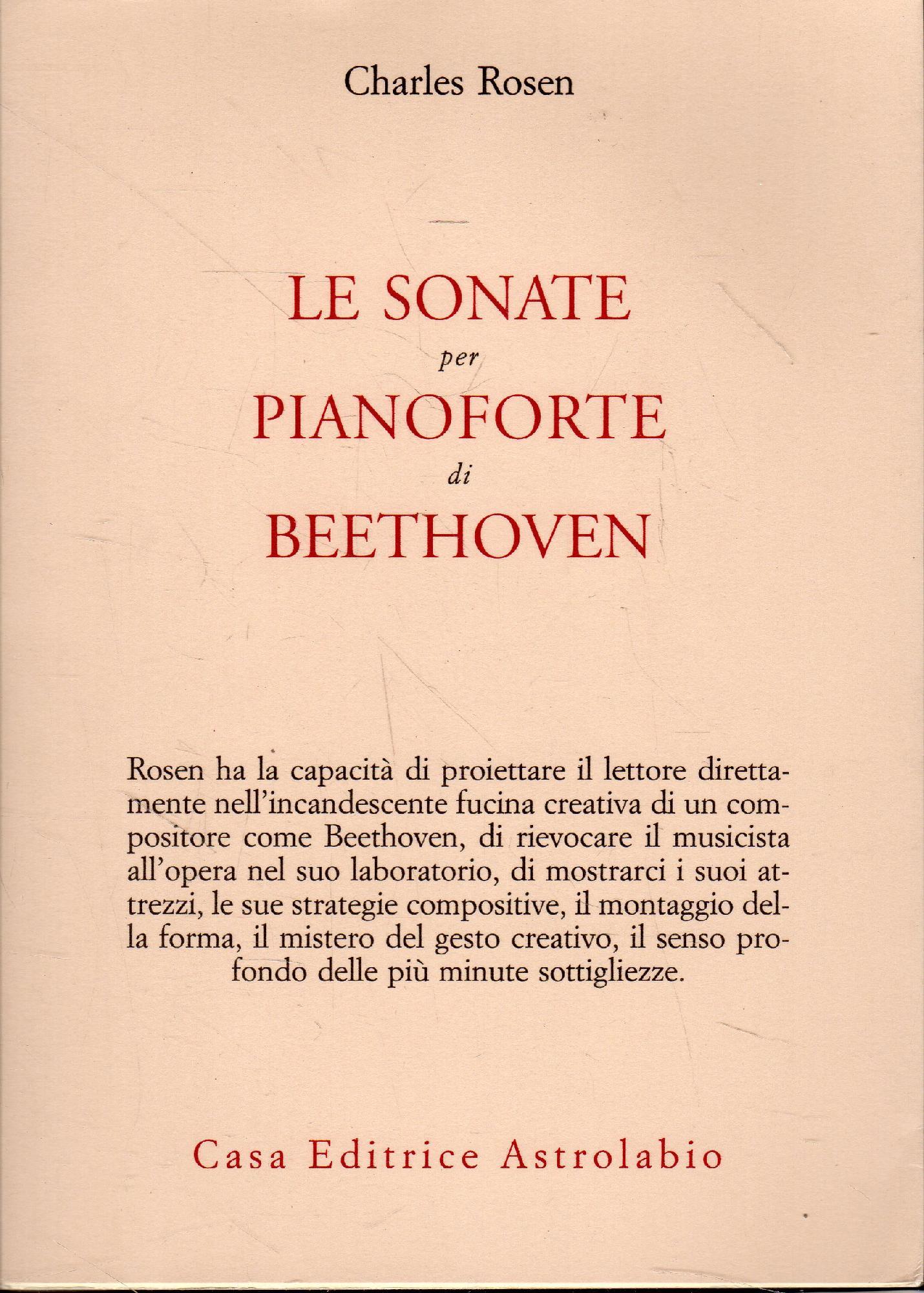 Le sonate per pianoforte di Beethoven - Rosen, Charles