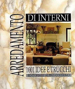 arredamento d 39 interni 1001 idee e trucchi abebooks