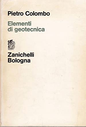 ELEMENTI DI GEOTECNICA, Pietro Colombo, Zanichelli 1974