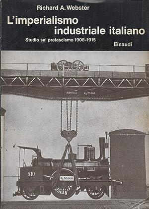 1 ed! L'imperialismo industriale italiano. Webster. Einaudi.