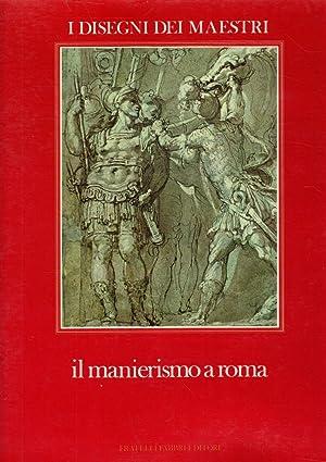 Il Manierismo a Roma - J.GERE, 1971