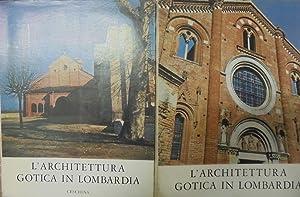 L'ARCHITETTURA GOTICA IN LOMBARDIA. 2voll., A. M.