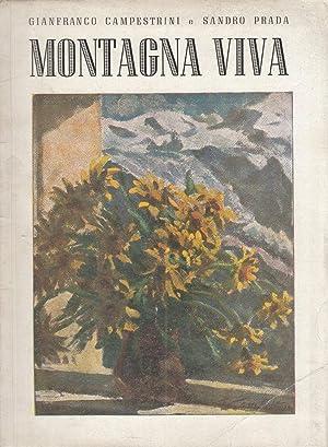 MONTAGNA VIVA, G. Campestrini, S. Prada, Milano