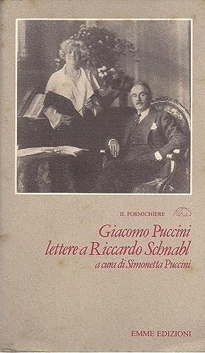 LETTERE A RICCARDO SCHNABL, Giacomo Puccini, Milano