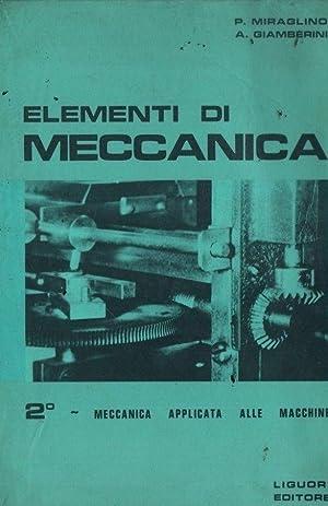 Elementi di meccanica. 2: meccanica applicata alle