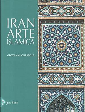 Iran arte islamica: Giovanni Curatola