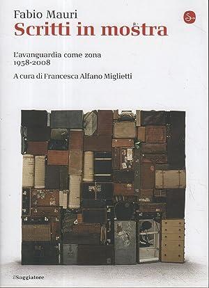 Scritti in mostra : l'avanguardia come zona,: Fabio Mauri