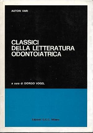Classici della letteratura odontoiatrica: AA. VV.