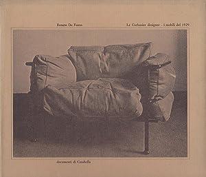 Le Corbusier Designer: I mobili del 1929: Renato De Fusco