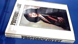 Photodiscovery - Masterworks of Photography 1840 1940: Bernard, Bruce