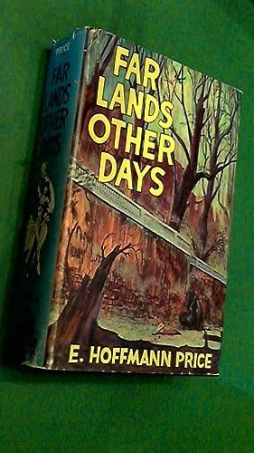 Far lands other days: Hoffmann Price, E.
