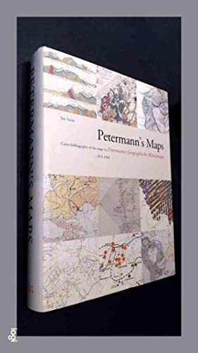 Petermann's maps - Carto bibliography of the maps in Petermanns Geographische Mitteilungen 1855 1945