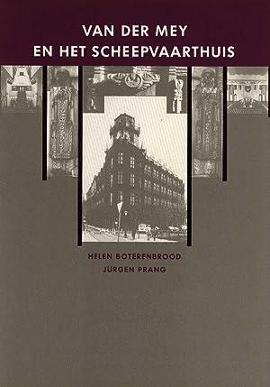 Van der Mey en het Scheepvaarthuis: Boterenbrood, Helen -