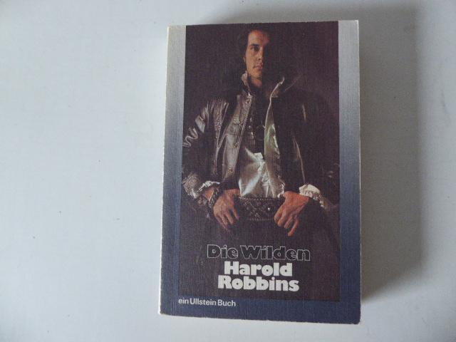 Die Wilden. Roman. TB - Harold Robbins