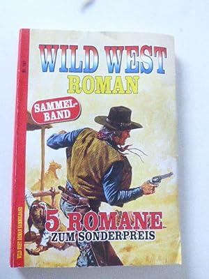 Wild West Roman Sammelband Nr. 167. 5: R. F. Garner,