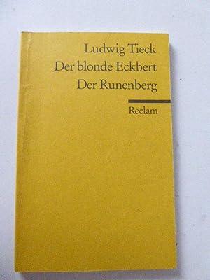 Der blonde Eckbert / Der Runenberg. Märchen.: Ludwig Tieck