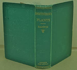 Insectivorous Plants, Presentation Copy: Charles Darwin