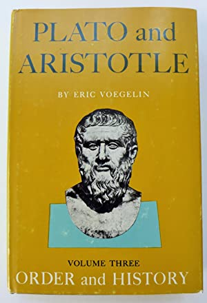 Order and History: Volume Three (III; 3): Plato and Aristotle