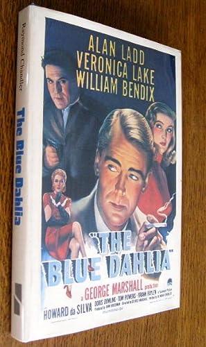 The Blue Dahlia: A Screenplay: Chandler, Raymond
