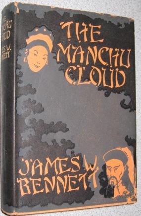 The Manchu Cloud: Bennett, James W.