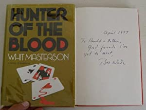 Hunter of the Blood (inscribed by Wade)