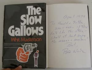 The Slow Gallows (inscribed by Wade)