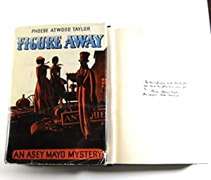 Figure Away (inscribed by Taylor)